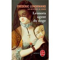 Les Mystères de Venise - Livre 1: Leonora, Agent du Doge
