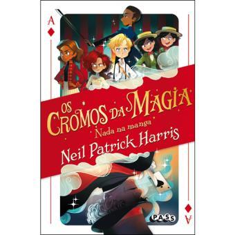 Os Cromos da Magia - Livro 1: Nada na Manga