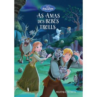 Frozen: Histórias Inéditas - Livro 7: As Amas dos Trolls Bebés