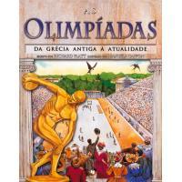 As Olimpíadas da Grécia Antiga à Atualidade