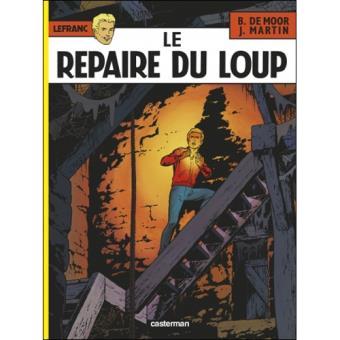Lefranc - Livre 4: Le Repaire du Loup