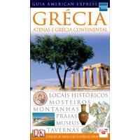 Grécia: Guia American Express