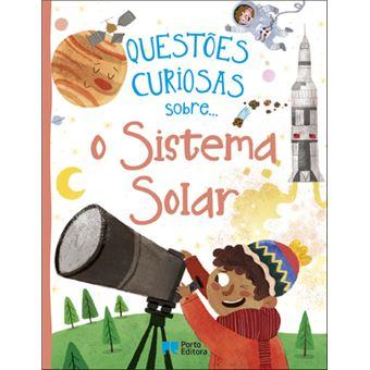 Questões Curiosas Sobre… O Sistema Solar
