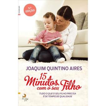 15 Minutos com o Seu Filho