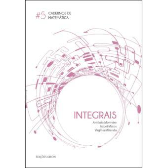 Cadernos de Matemática - Livro 5: Integrais