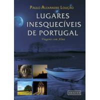 Lugares Inesquecíveis de Portugal
