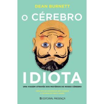 O Cérebro Idiota