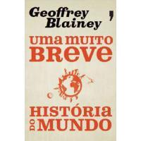 Uma Muito Breve História do Mundo