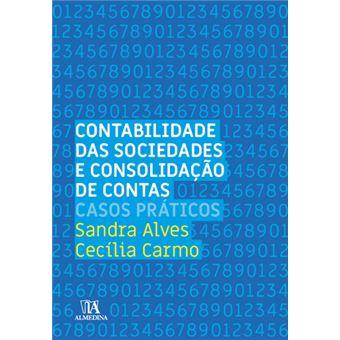 Contabilidade das Sociedades e Consolidação de Contas Casos Práticos