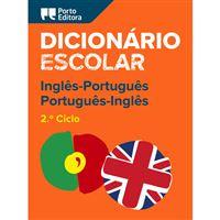 Dicionário Escolar de Inglês-Português / Português-Inglês 2ª Ciclo