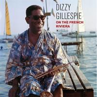 Dizzy On The French Rivera (LP)