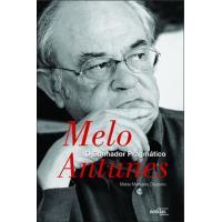 Melo Antunes - O Sonhador Pragmático