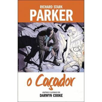Parker - Livro 1: O Caçador