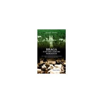 Braga - O Outro Lado do Horizonte