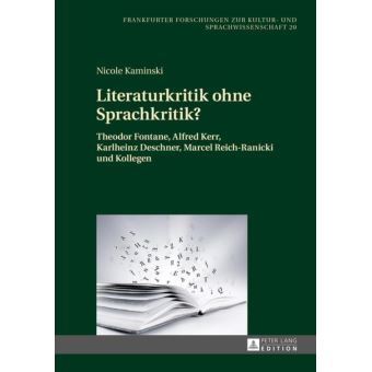 Literaturkritik ohne Sprachkritik?