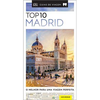 Madrid - Guia de Viagem Porto Editora Top 10