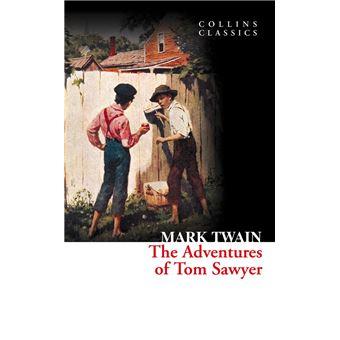 The Adventures of Tom Sawyer (Collins Classics)
