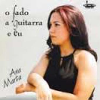 O Fado, a Guitarra e Eu - CD