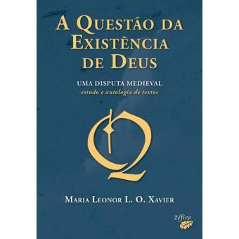 A Questão da Existência de Deus