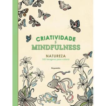 Criatividade e Mindfulness: Natureza