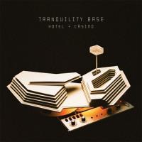Tranquility Base Hotel + Casino - LP 12''