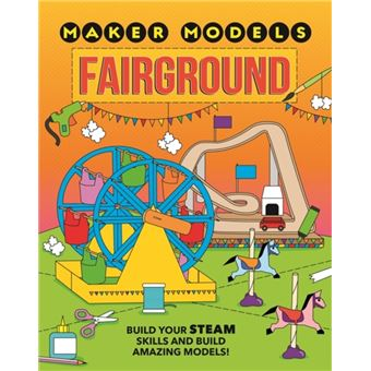 Maker models: fairground
