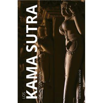 Los Kama Sutra de vatsyayana (Nueva Edición)