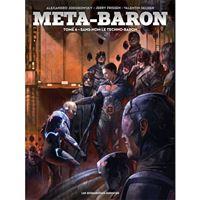 Méta-Baron - Tome 6: Sans-Nom le Techno-Baron