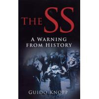 The SS: A Warning from History