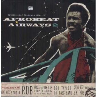 Afrobeat Airways 2: Return Flight To Ghana 1974-1983 (2LP)