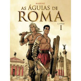 As Águias de Roma Vol 1