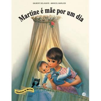 Martine é Mãe por um Dia
