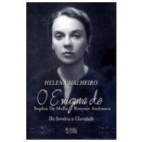 O Enigma de Sophia de Mello Breyner Andresen: Da Sombra à Claridade