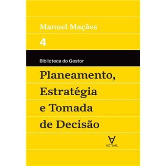 Planeamento, Estratégia e Tomada de Decisão - Vol IV