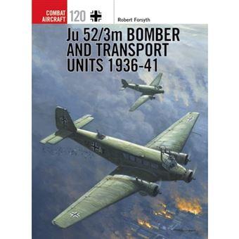 Ju 52/3m bomber and transport units