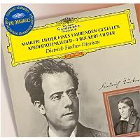 Mahler | Lieder Eines Fahrenden Gesellen Kindertotenlieder 4 Rückert-Lieder