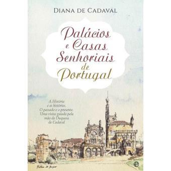 Palácios e Casas Senhoriais de Portugal