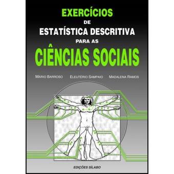 Exercícios de Estatística Descritiva Para as Ciências Sociais