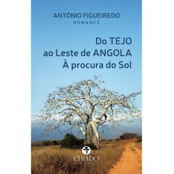 Do Tejo ao Leste de Angola à Procura do Sol