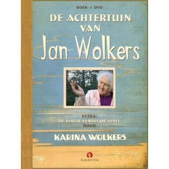 Karina Wolkers: De achtertuin van Jan Wolkers
