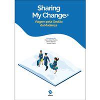 Sharing My Change: Uma Viagem pela Gestão da Mudança