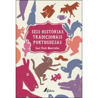 Seis Histórias Tradicionais Portuguesas