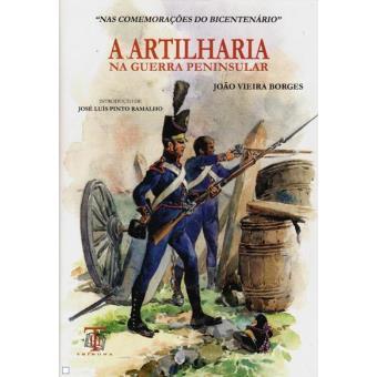 A Artilharia na Guerra Peninsular