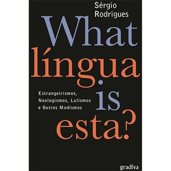 What Língua is Esta?