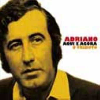 Adriano Aqui e Agora | O Tributo (CD+DVD)