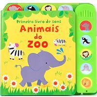 Primeiro Livro dos Sons: Animais do Zoo