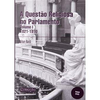 A Questão Religiosa no Parlamento - Livro 1