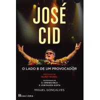 José Cid - O Lado B de um Provocador