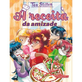 As Aventuras das Tea Sisters - Livro 32: A Receita da Amizade