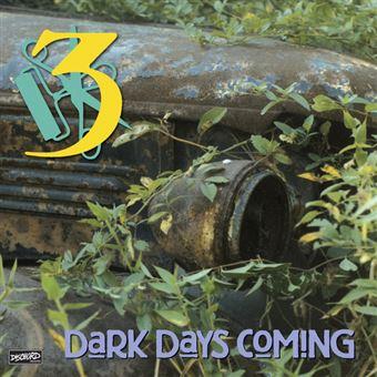 Dark Days Coming